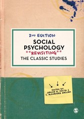 Social Psychology - Revisiting the Classic Studies