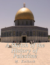 A Sketch of the History of Palestine