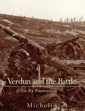 Verdun and the Battle for its Possession