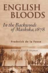 English Bloods - In the Backwoods of Muskoka, 1878