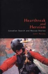 Heartbreak and Heroism - Canadian Search and Rescue Stories