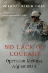No Lack of Courage - Operation Medusa, Afghanistan