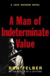 Man of Indeterminate Value