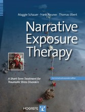 Narrative Exposure Therapy - A Short-Term Treatment for Traumatic Stress Disorders