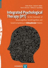 Integrated Psychological Therapy - for the Treatment of Neurocognition, Social Cognition, and Social Competency in Schizophrenia Patients