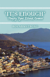 It's Enough - Simply Symi Island, Greece