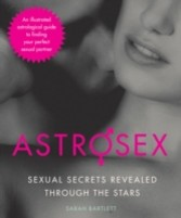 Astrosex - Sexual Secrets Revealed through the Stars