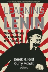 Learning with Lenin - Selected Works on Education and Revolution