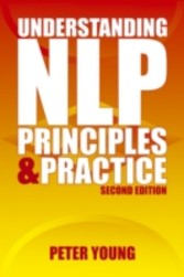 Understanding NLP - second edition - Principles & practice