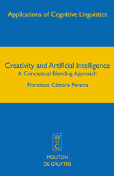 Creativity and Artificial Intelligence - A Conceptual Blending Approach