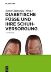 Diabetische Fü�e und ihre Schuhversorgung
