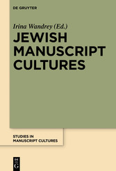 Jewish Manuscript Cultures - New Perspectives