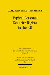 Typical Personal Security Rights in the EU - Comparative Law and Economics in Italy, Spain and other EU Countries in the Light of EU Law, Basel II and the Financial Crisis
