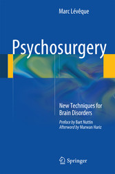 Psychosurgery - New Techniques for Brain Disorders
