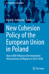 New Cohesion Policy of the European Union in Poland - How It Will Influence the Investment Attractiveness of Regions in 2014-2020