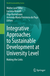 Integrative Approaches to Sustainable Development at University Level - Making the Links