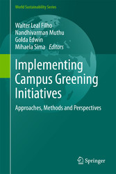 Implementing Campus Greening Initiatives - Approaches, Methods and Perspectives