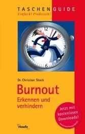Burnout - erkennen und verhindern. (Haufe Taschenguide)