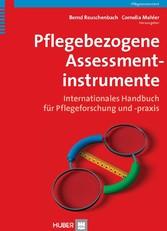 Pflegebezogene Assessmentinstrumente - Internationales Handbuch für Pflegeforschung und -praxis