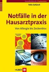 Notfälle in der Hausarztpraxis - Von Allergie bis Zeckenbiss