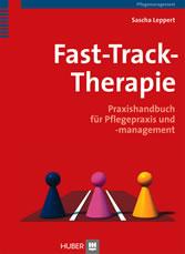 Fast-Track-Therapie - Praxishandbuch für Pflegepraxis und -management