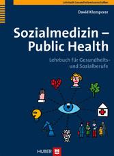 Sozialmedizin - Public Health - Lehrbuch für Gesundheits- und Sozialberufe