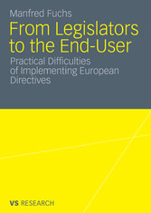 From Legislators to the End-User - Practical Difficulties of Implementing European Directives