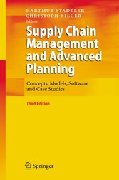 Supply Chain Management and Advanced Planning - Concepts, Models, Software and Case Studies