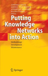Putting Knowledge Networks into Action - Methodology, Development, Maintenance