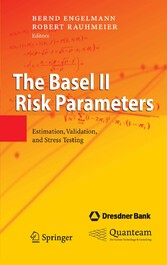 The Basel II Risk Parameters - Estimation, Validation, and Stress Testing
