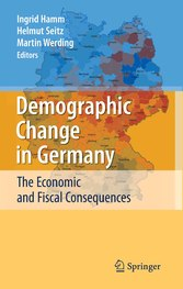 Demographic Change in Germany - The Economic and Fiscal Consequences