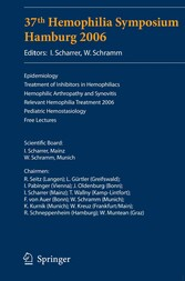 37th Hemophilia Symposium Hamburg 2006 - Epidemiology,Treatment of Inhibitors in Hemophiliacs, Hemophilic Arthropathy and Synovitis, Relevant Hemophilia Treatment 2006, Pediatric Hemostasiology, Free Lectures