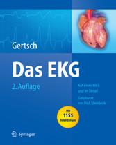 Das EKG - Auf einen Blick und im Detail