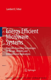 Energy Efficient Microwave Systems - Materials Processing Technologies for Avionic, Mobility and Environmental Applications