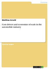 Cost drivers and economies of scale in the automobile industry