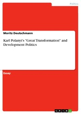 Karl Polanyi's 'Great Transformation' and Development Politics