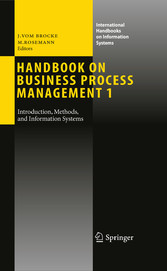 Handbook on Business Process Management 1 - Introduction, Methods, and Information Systems