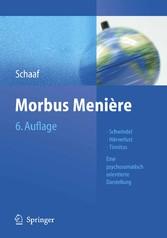 Morbus Menière - Schwindel, Hörverlust, Tinnitus: Eine psychosomatisch orientierte Darstellung