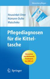 Pflegediagnosen für die Kitteltasche - Ausgezeichnet mit dem Clementine von Wallmenich Sonderpreis des DRK
