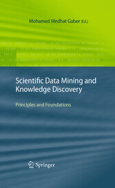 Scientific Data Mining and Knowledge Discovery - Principles and Foundations