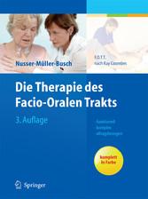 Die Therapie des Facio-Oralen Trakts - F.O.T.T. nach Kay Coombes