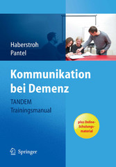 Kommunikation bei Demenz - Tandem Trainingsmanual