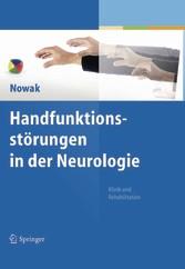 Handfunktionsstörungen in der Neurologie - Klinik und Rehabilitation