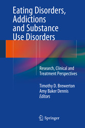 Eating Disorders, Addictions and Substance Use Disorders - Research, Clinical and Treatment Perspectives