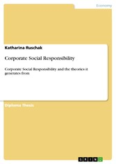 Corporate Social Responsibility - Corporate Social Responsibility and the theories it generates from