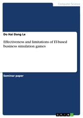 Effectiveness and limitations of IT-based business simulation games