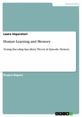 Human Learning and Memory - Testing Encoding Specificity Theory in Episodic Memory