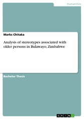 Analysis of stereotypes associated with older persons in Bulawayo, Zimbabwe