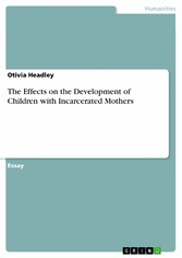 The Effects on the Development of Children with Incarcerated Mothers