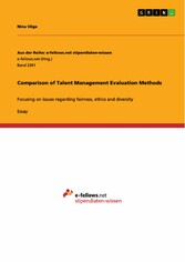 Comparison of Talent Management Evaluation Methods - Focusing on issues regarding fairness, ethics and diversity
